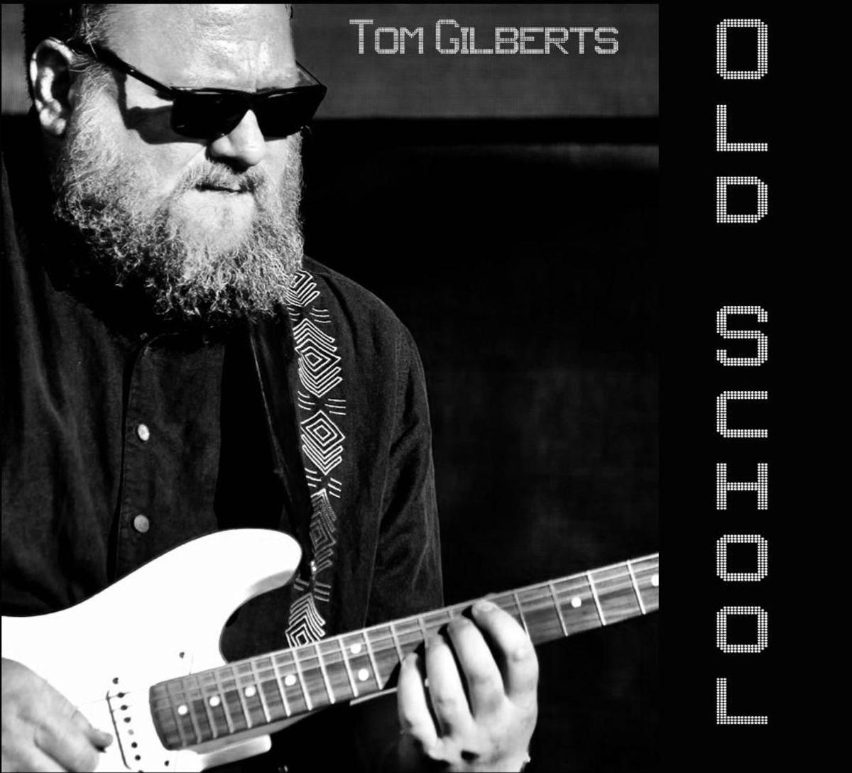 Tom Gilberts