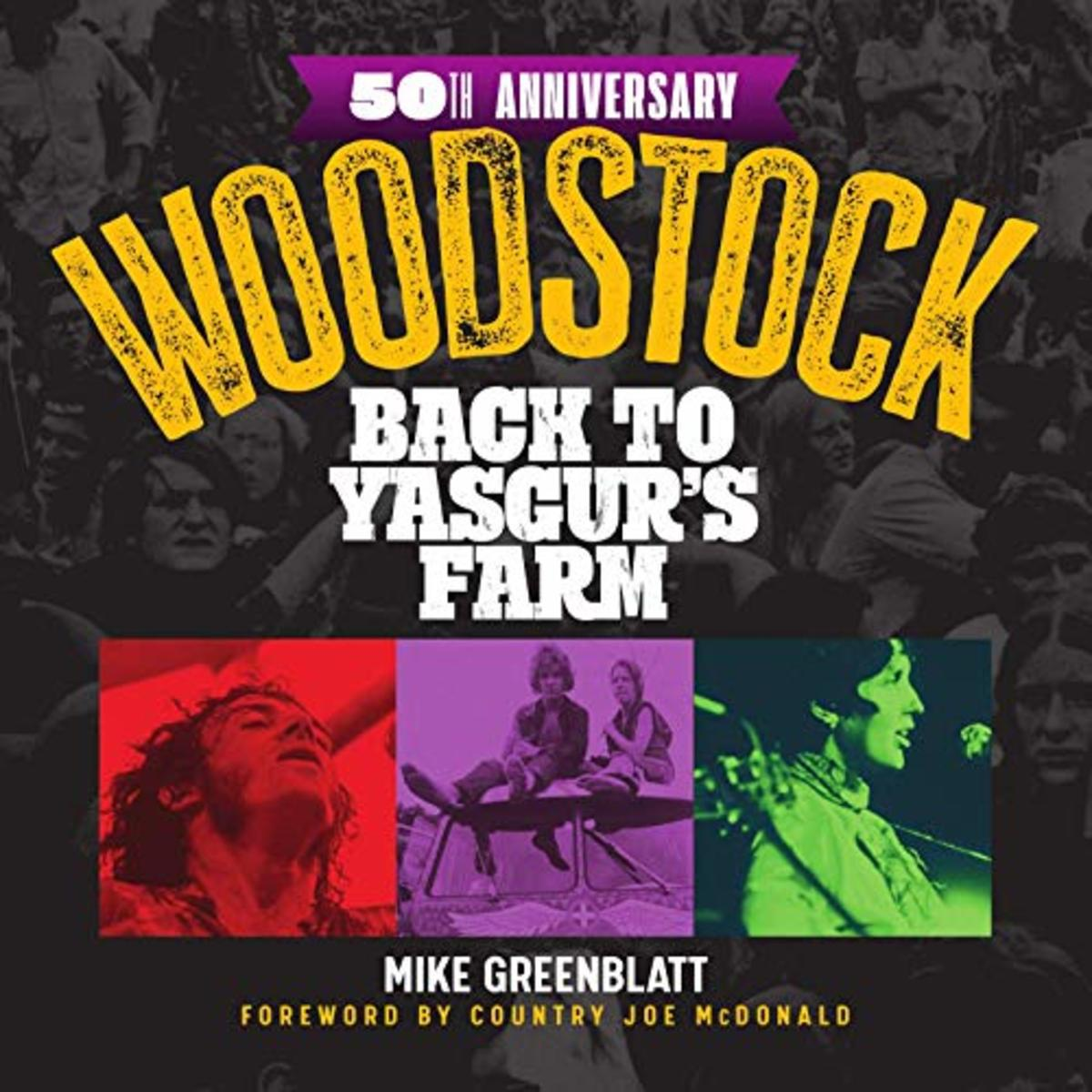 WoodstockBack to Yasgurs-Farm