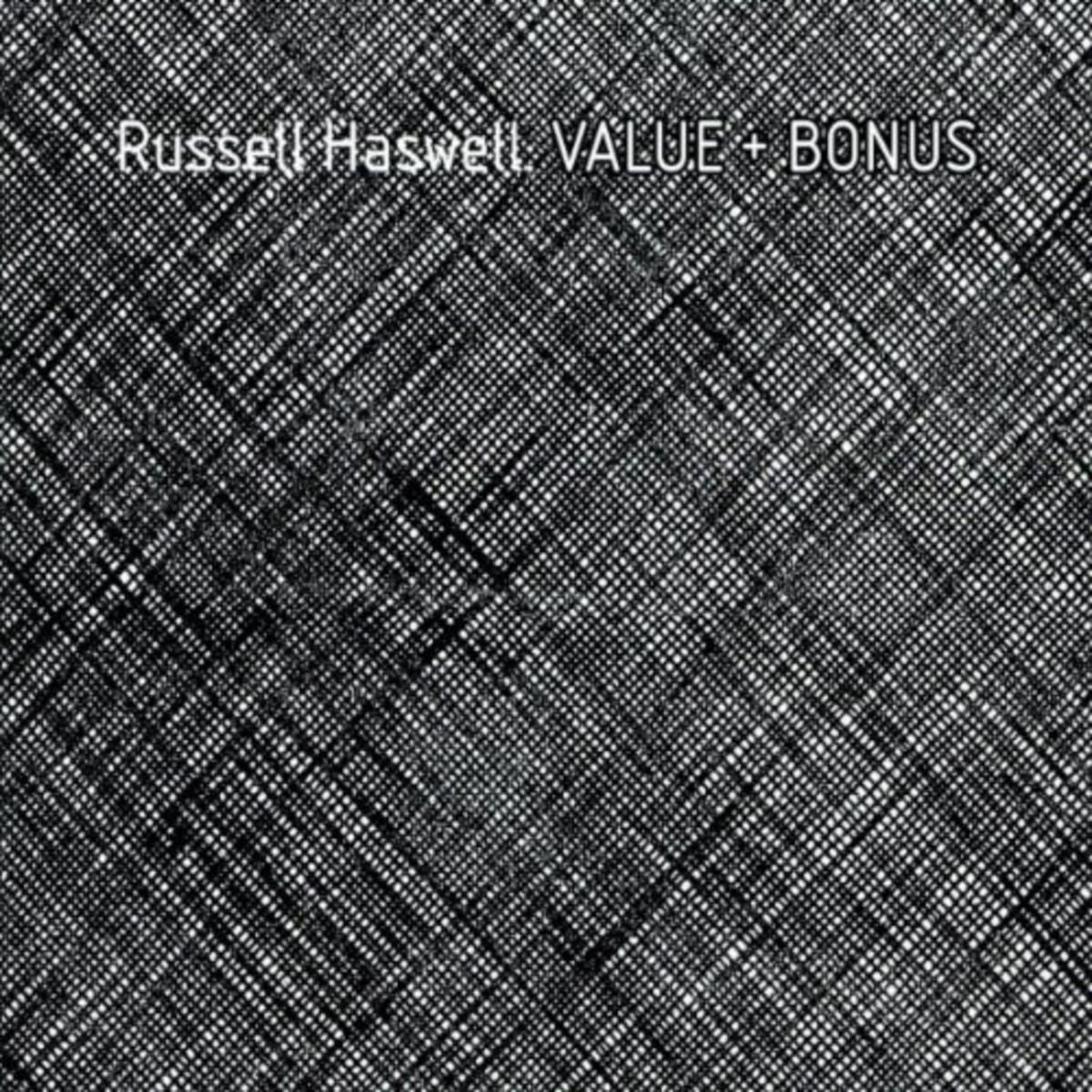 Russell Haswell – Value + Bonus