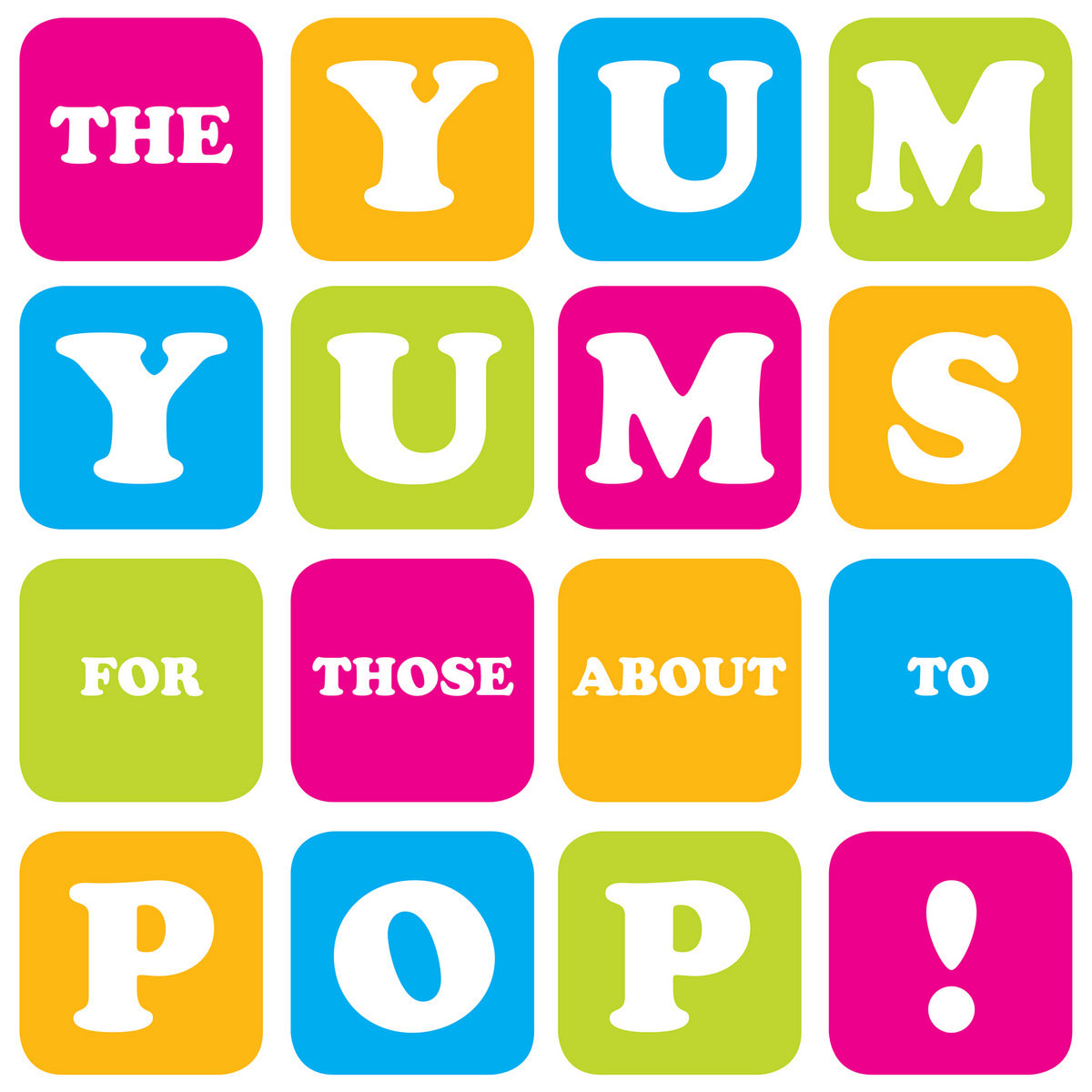 YumYums