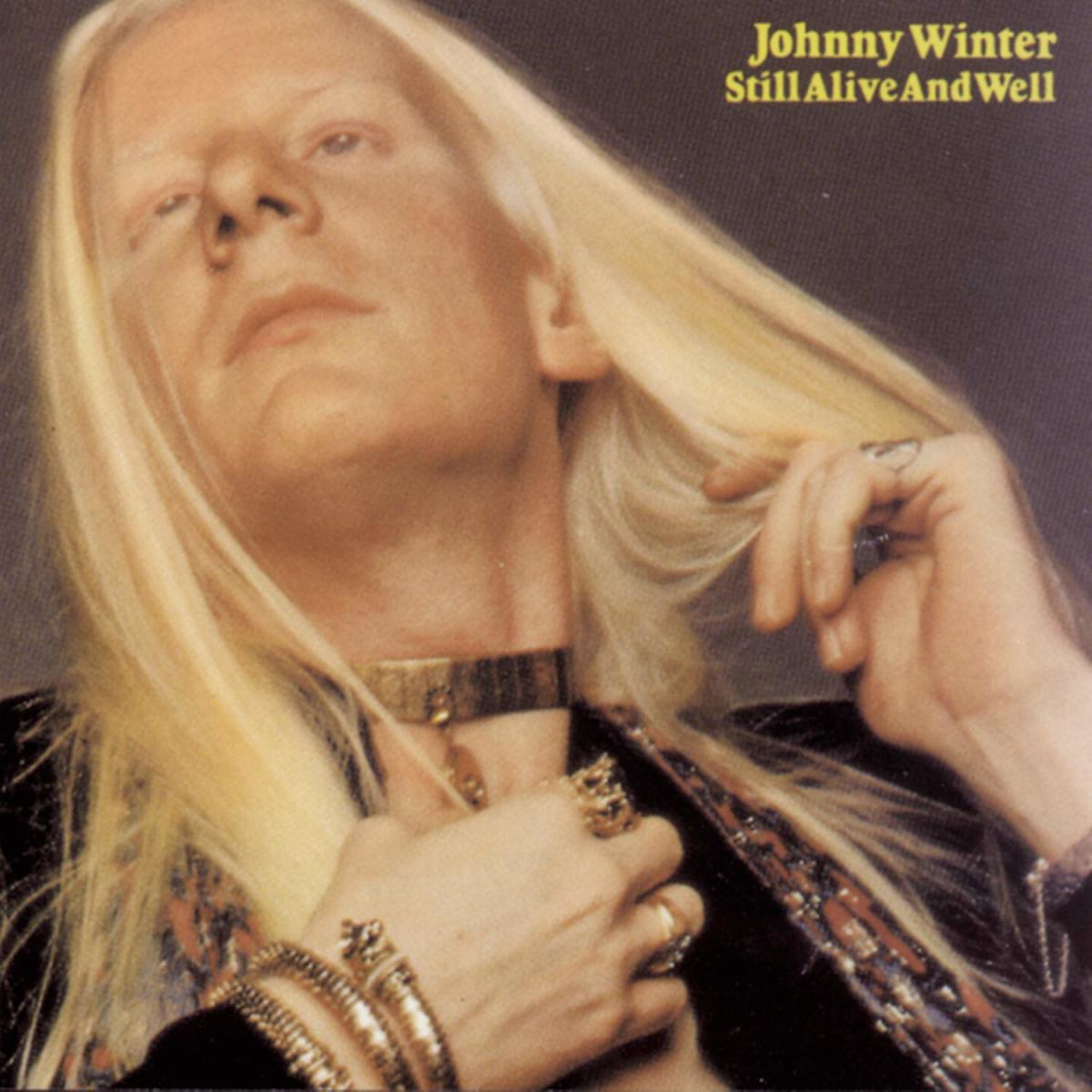 Johnny Winter, Still Alive and Well