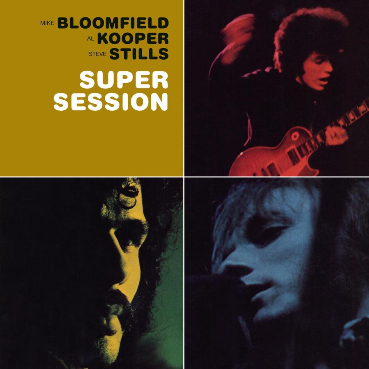 Mike Bloomfield, Al Kooper and Stephen Stills, Super Session