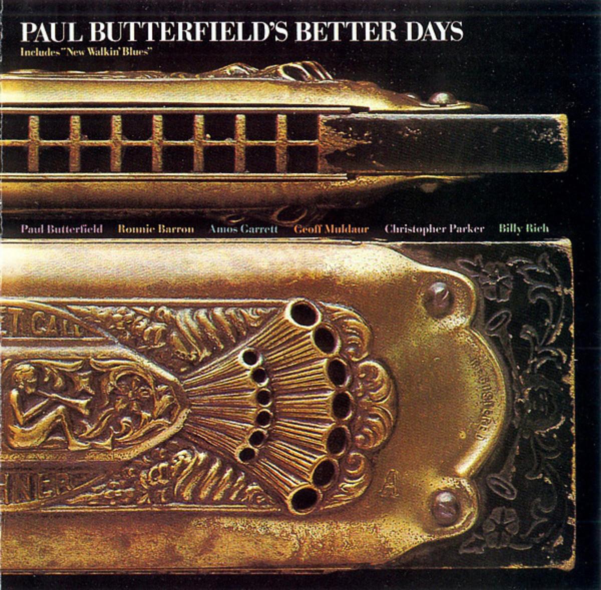 Paul Butterfield's Better Days, Better Days