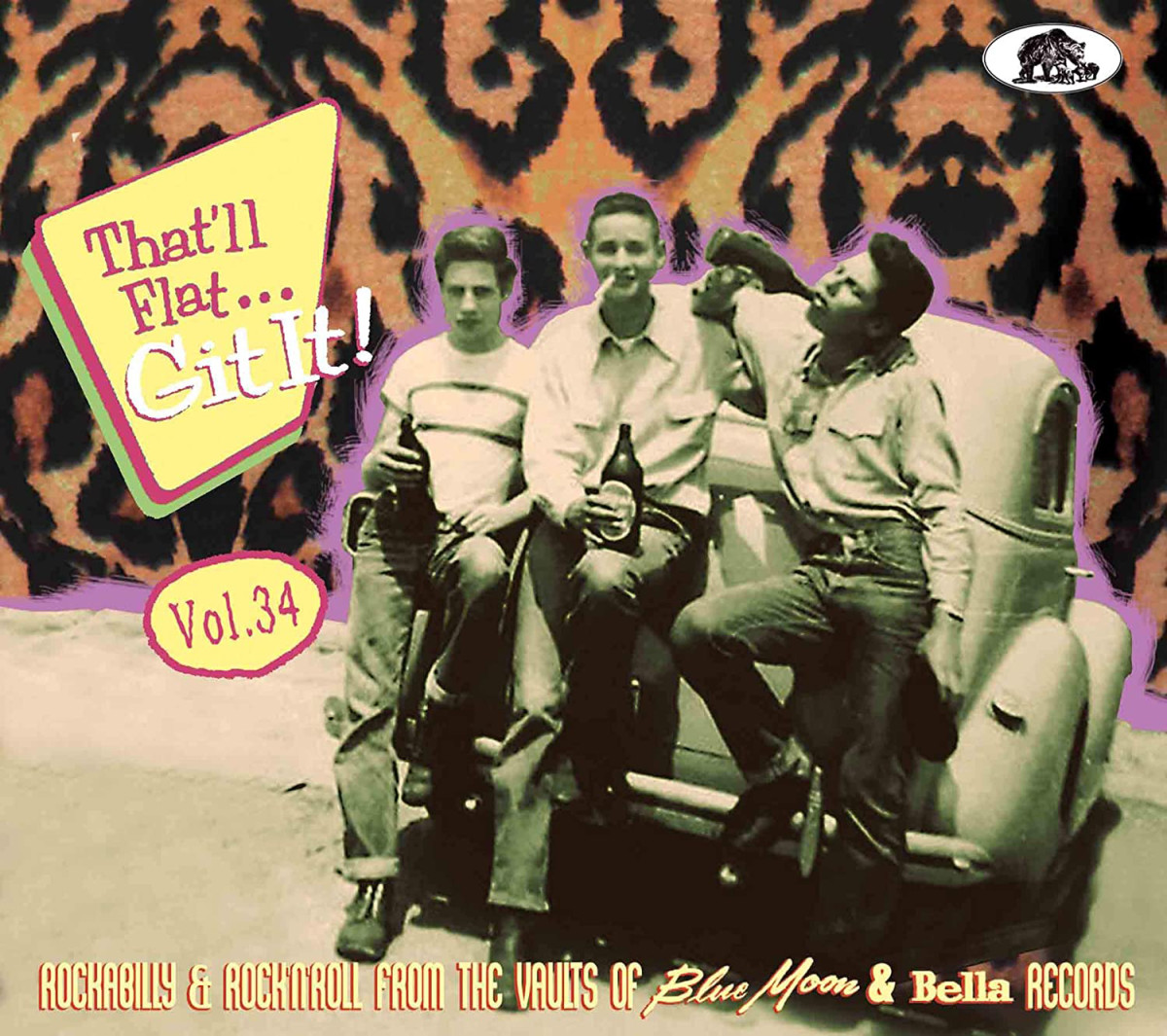 That'll Flat…Git It! Volume #34- Rockabilly & Rock'n'Roll From The Vaults Of Blue Moon & Bella Records