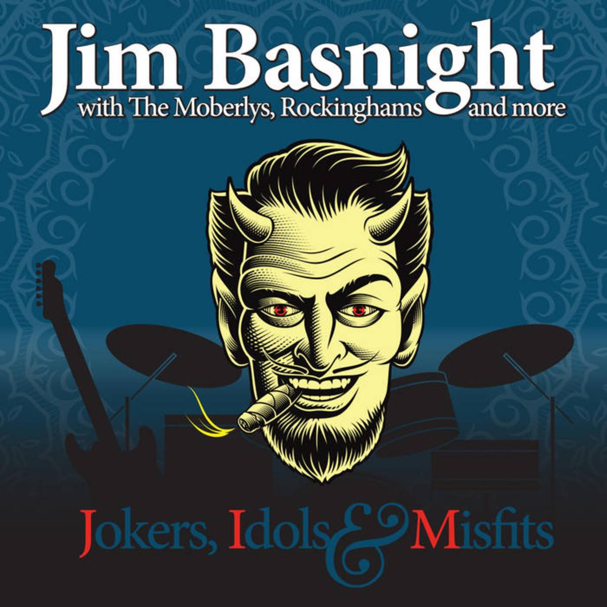 Jim Basnight Jokers Idols & Misfits
