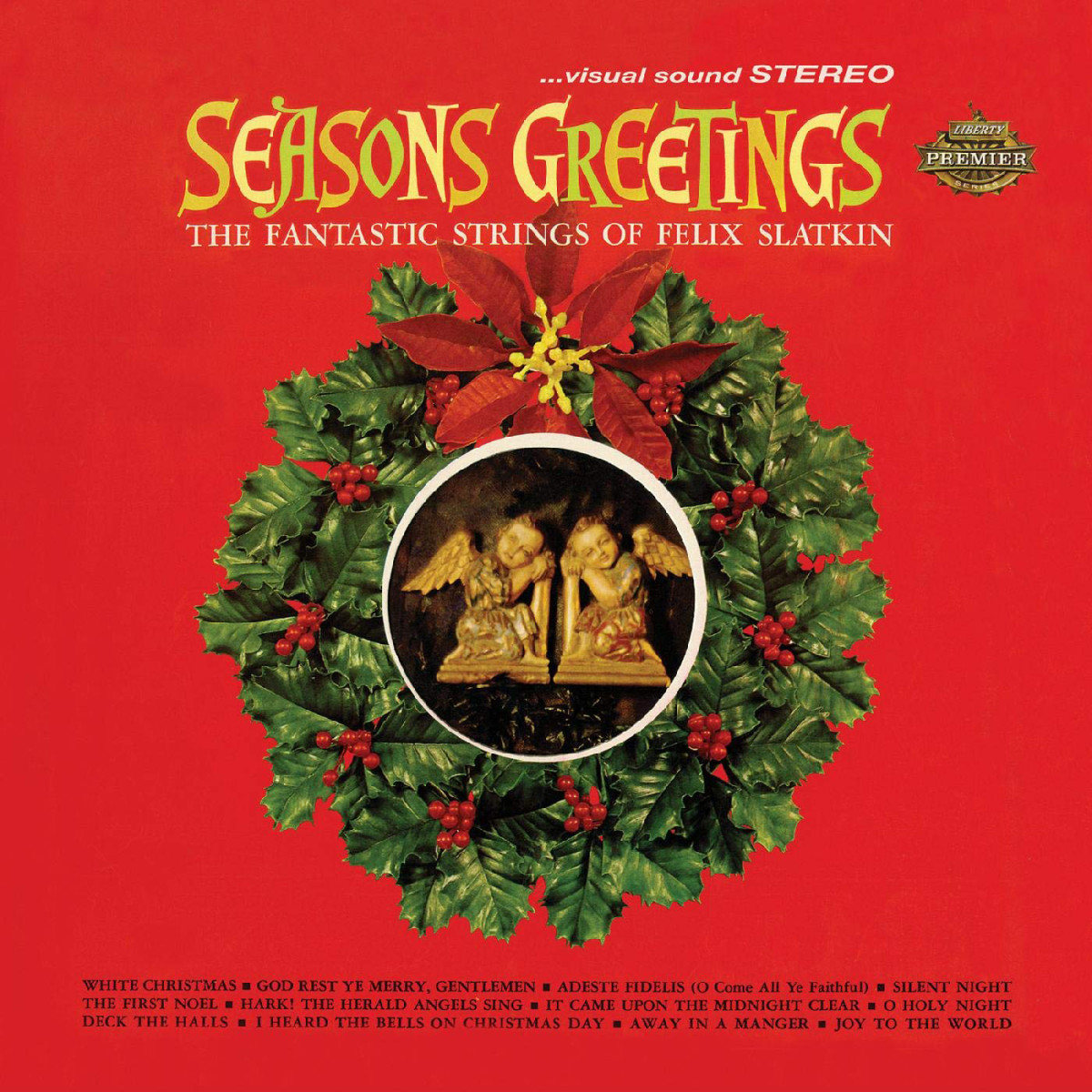 """Real Gone Music reissues theorchestral bliss of """"Seasons Greetings by the Fantastic Strings of Felix Slatkin,"""" which is a recordthe Vatican endorses."""