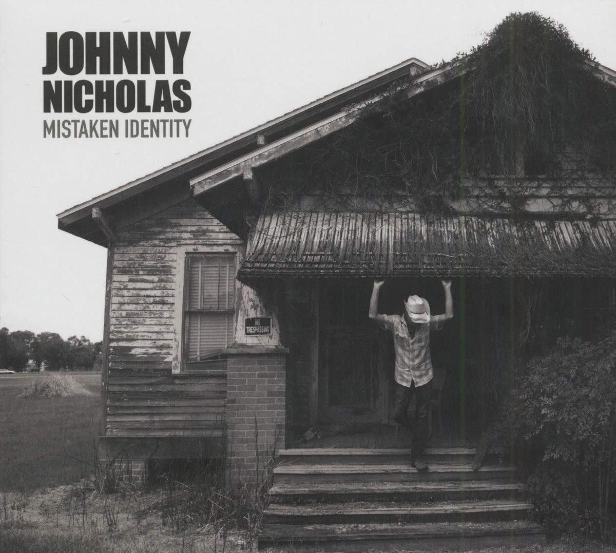 Johnny Nicholas Mistaken Identity