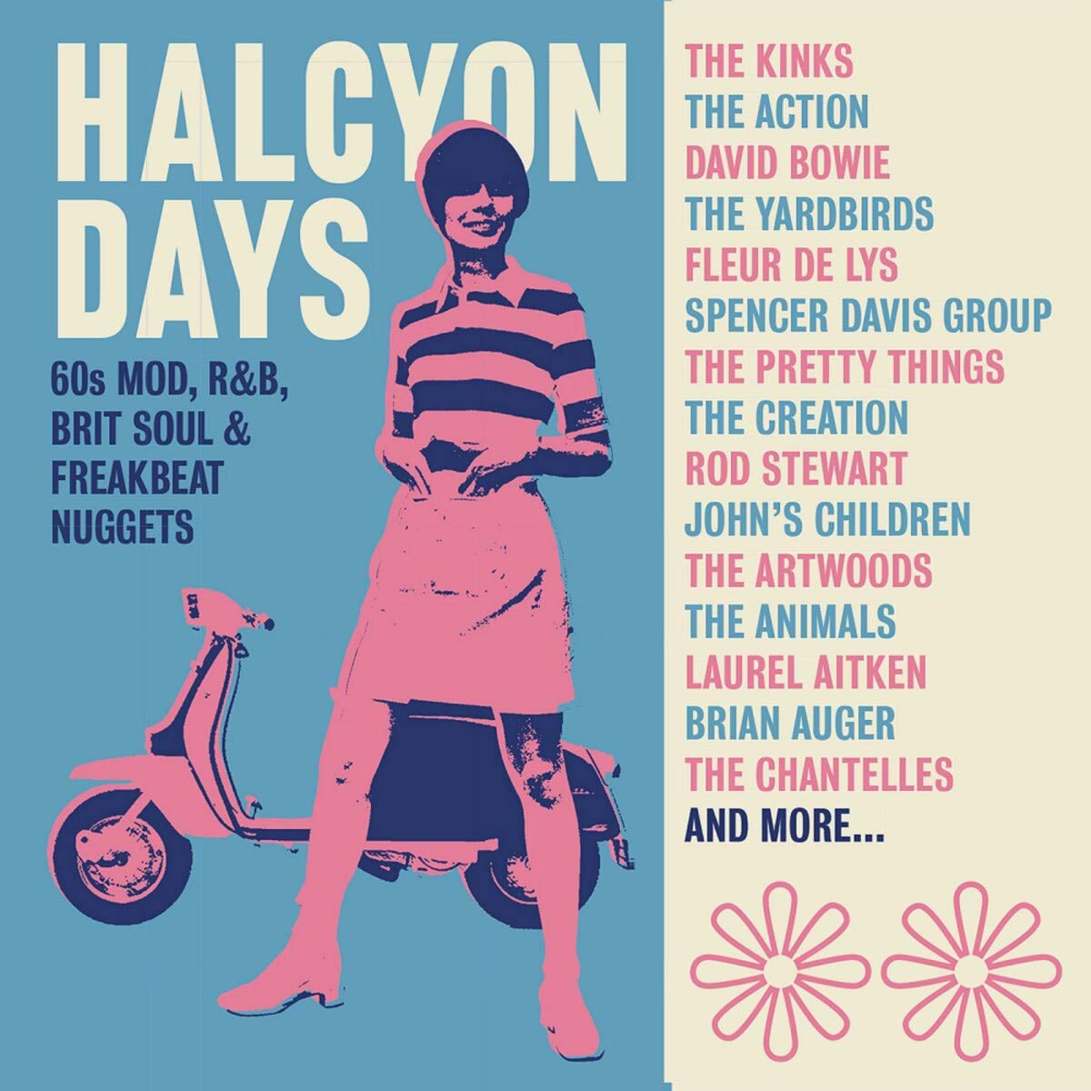 Quick PicksVARIOUS ARTISTS HALCYON DAYS