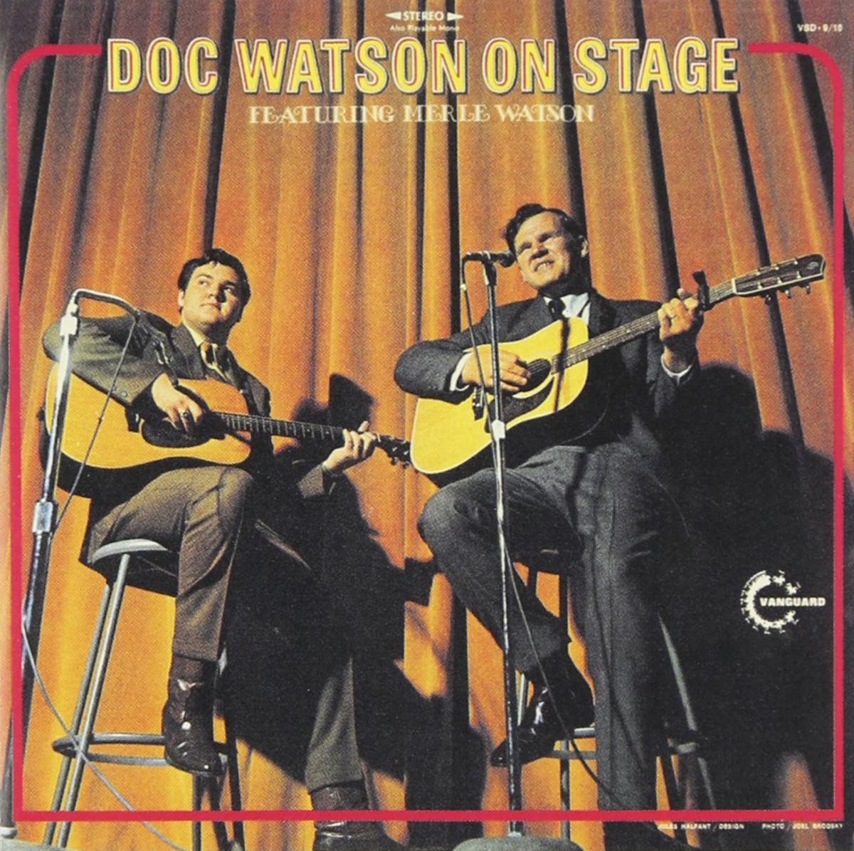 Doc Watson, On Stage Featuring Merle Watson