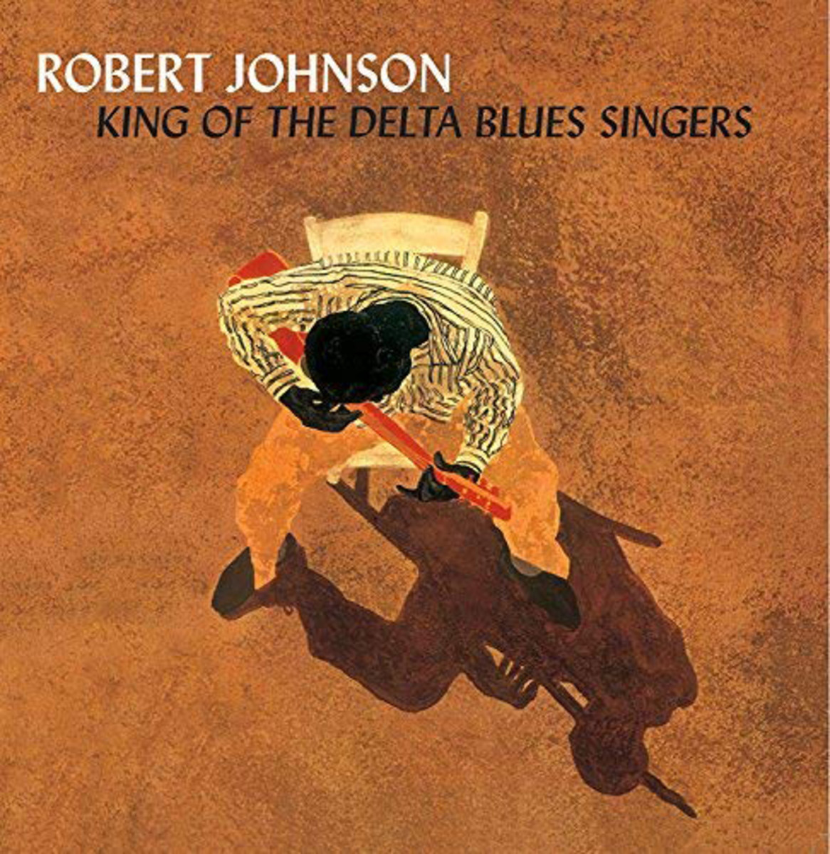Robert Johnson, King of the Delta Blues Singers