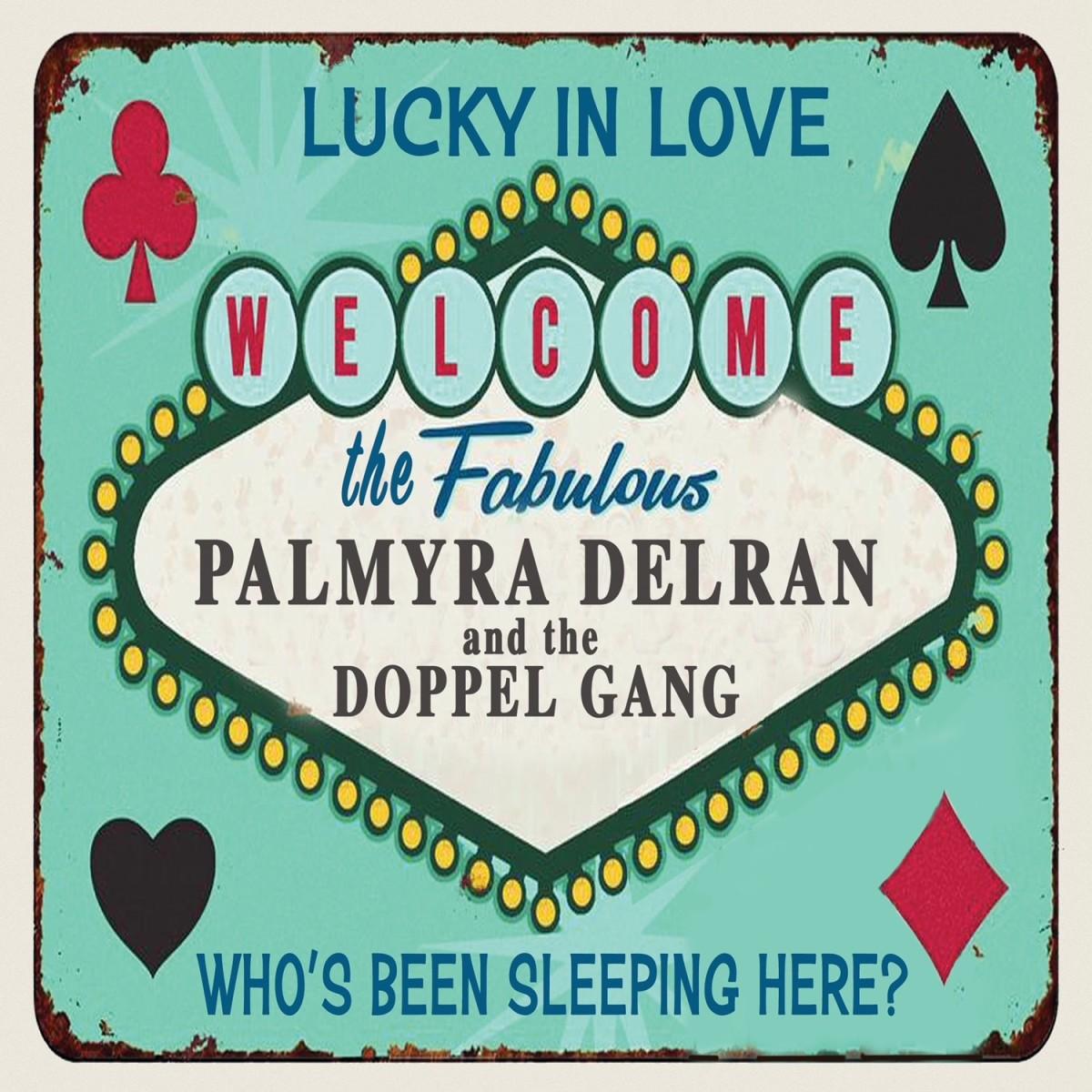 Palmyra Lucky in Love Single Art