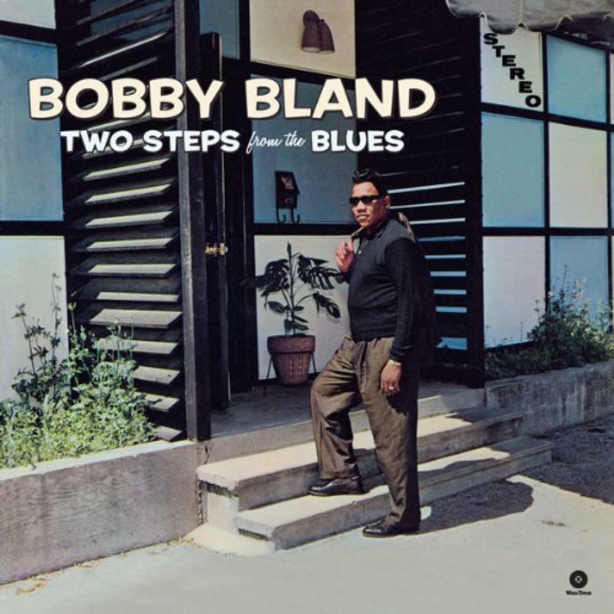 Bobby 'Blue' Bland, Two Steps From The Blues