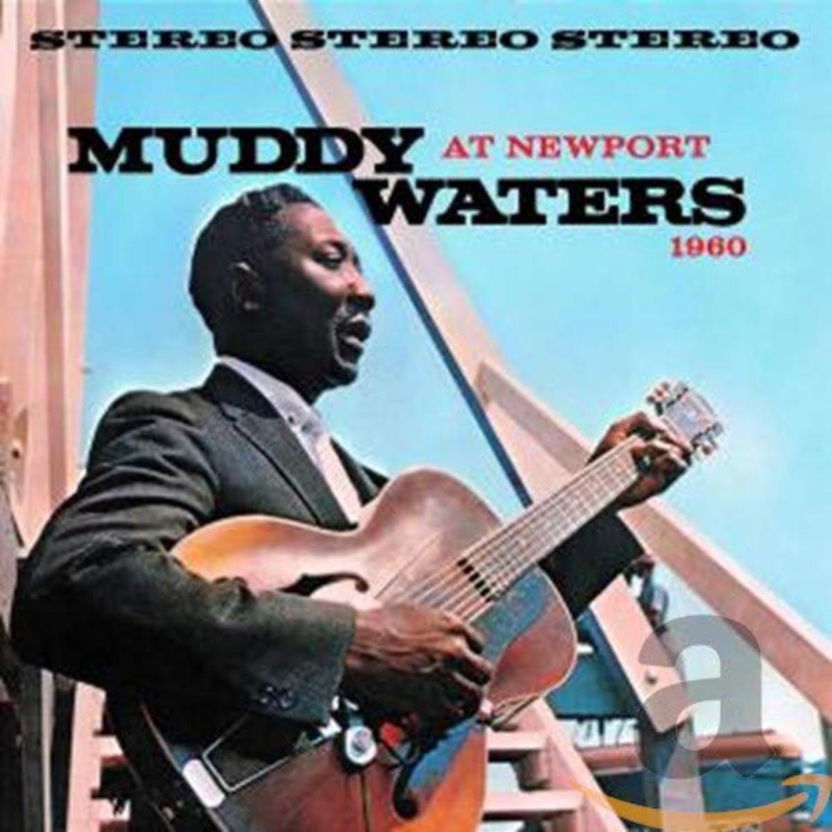 Muddy Waters, Live at Newport 1960