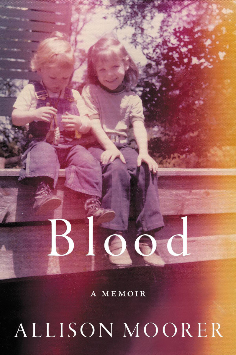 Allison Moorer Blood- A Memoir Da Capo Press