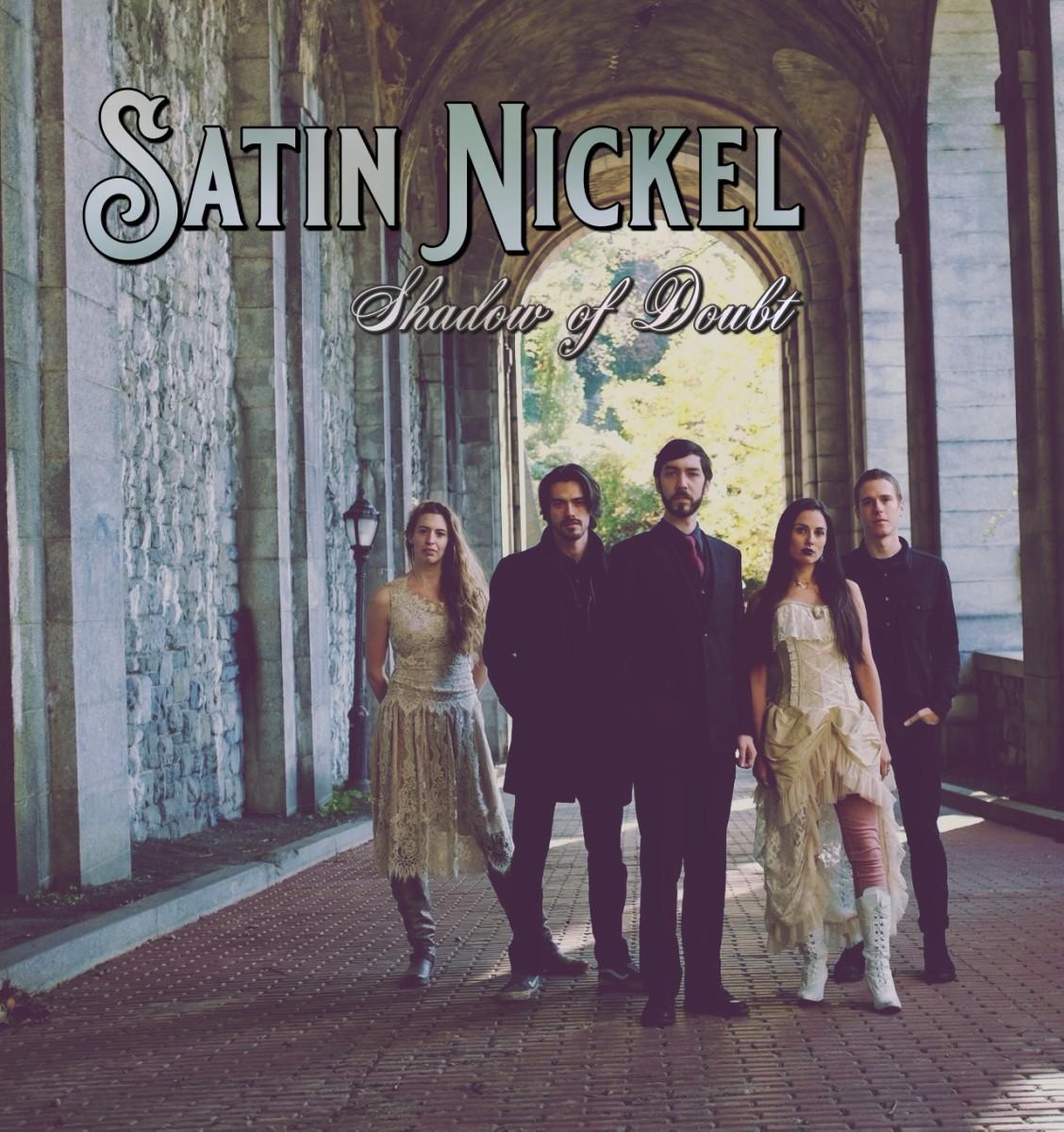Satin Nickel - SHADOW OF DOUBT - album a