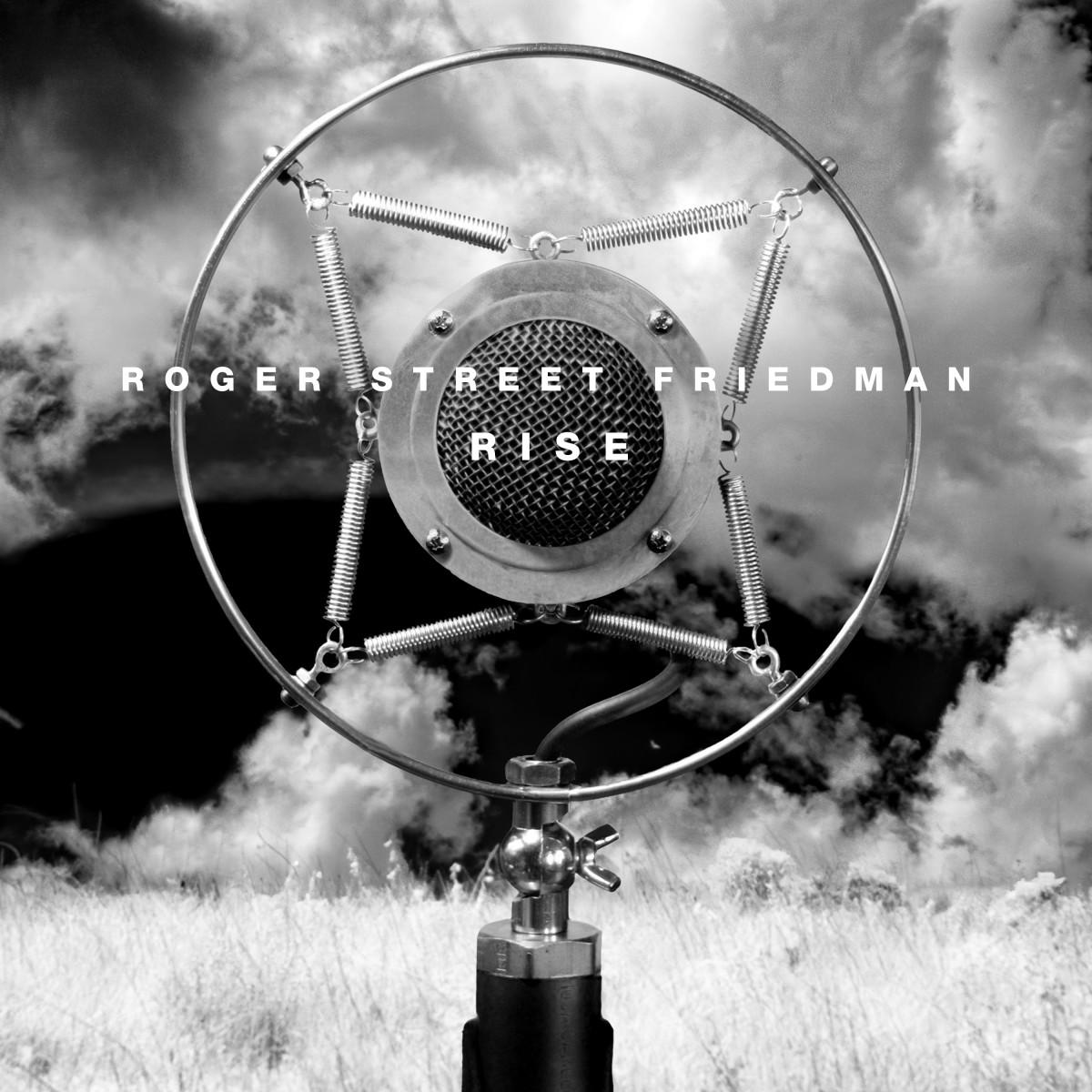 RogerStreetFriedman_Rise_coverart