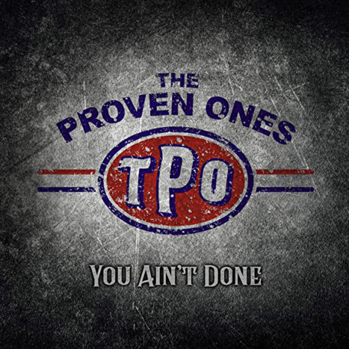 The Proven Ones