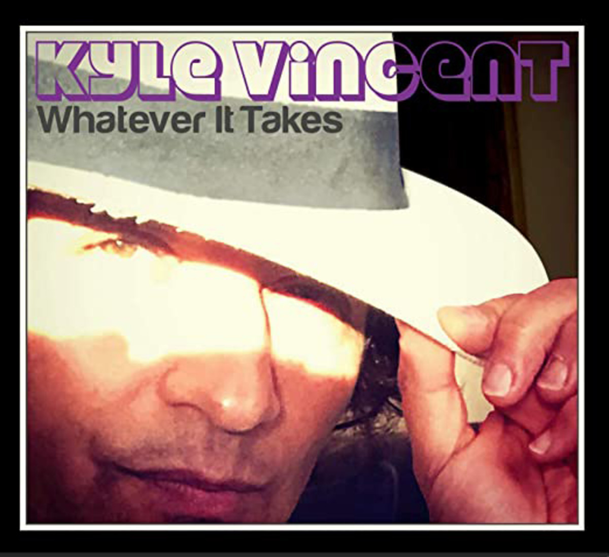 KYLE VINCENT – Whatever it Takes