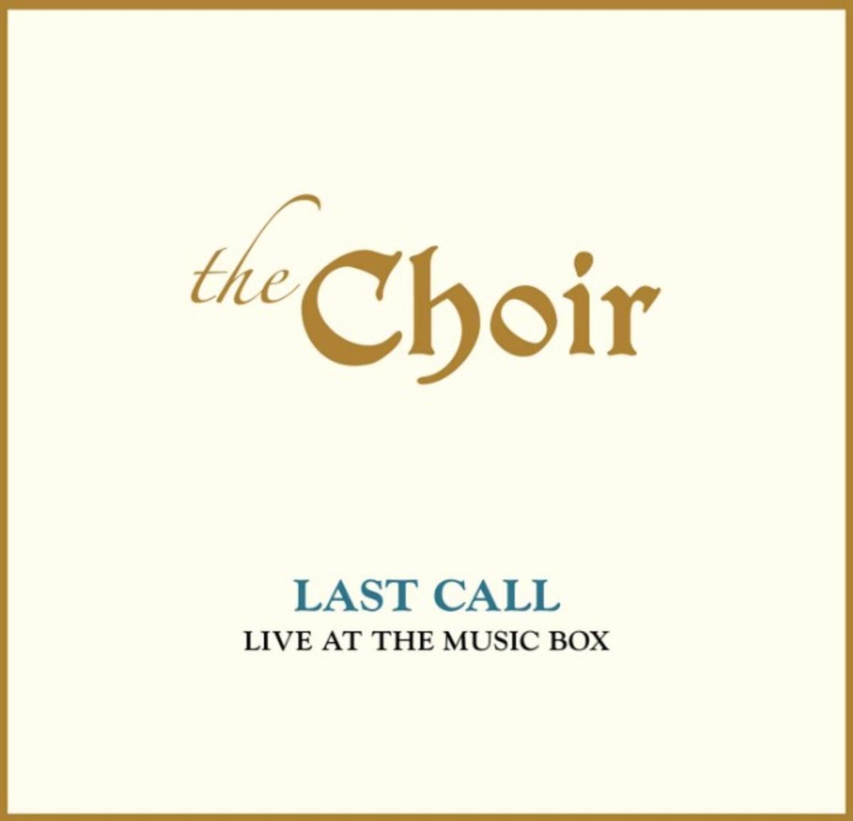 Choir Last Call