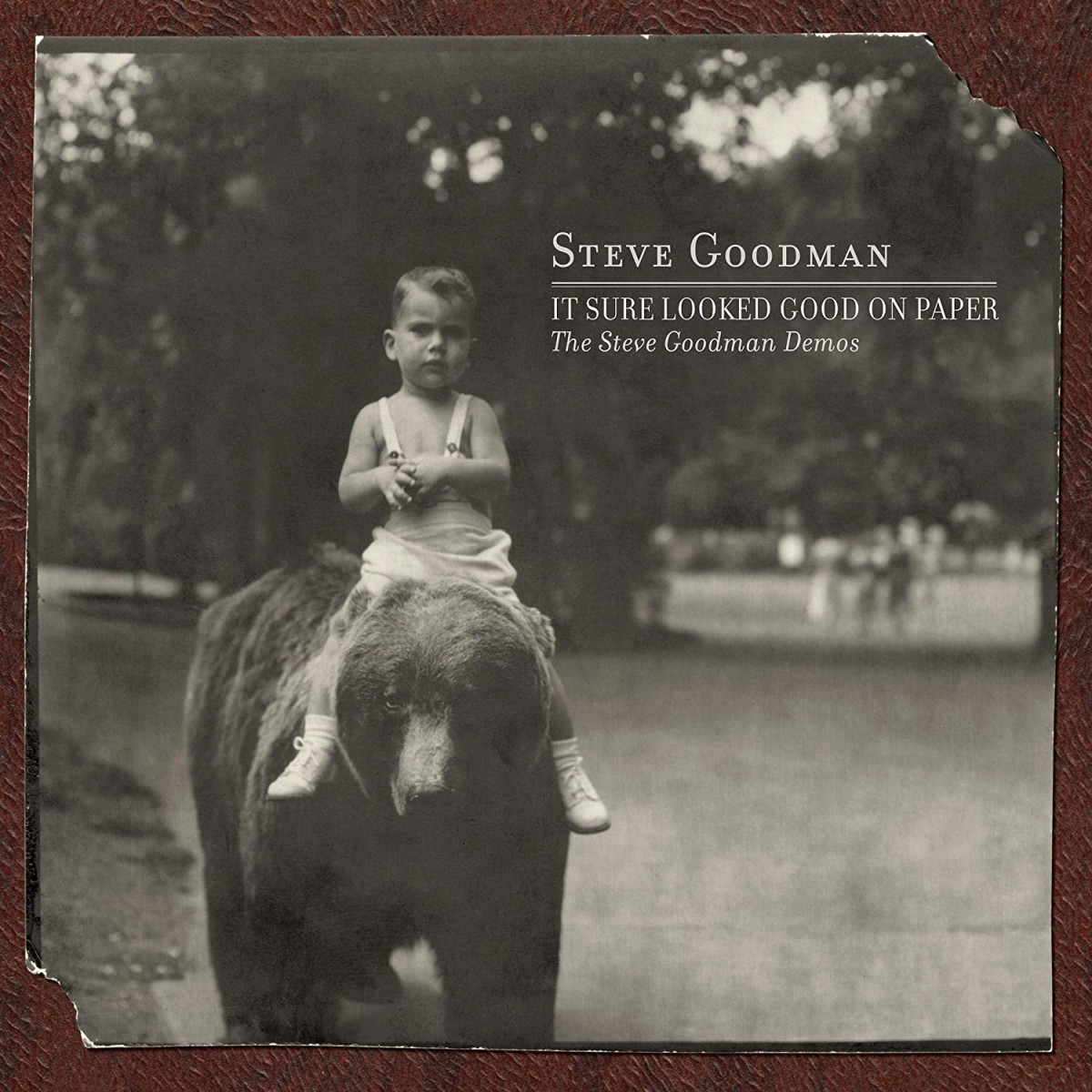 It Sure Looked Good on Paper- The Steve Goodman Demos