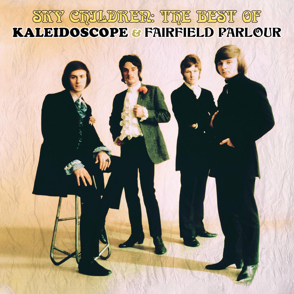 The compilation Sky Children: The Best of Kaleidoscope & Fairfield Parlour