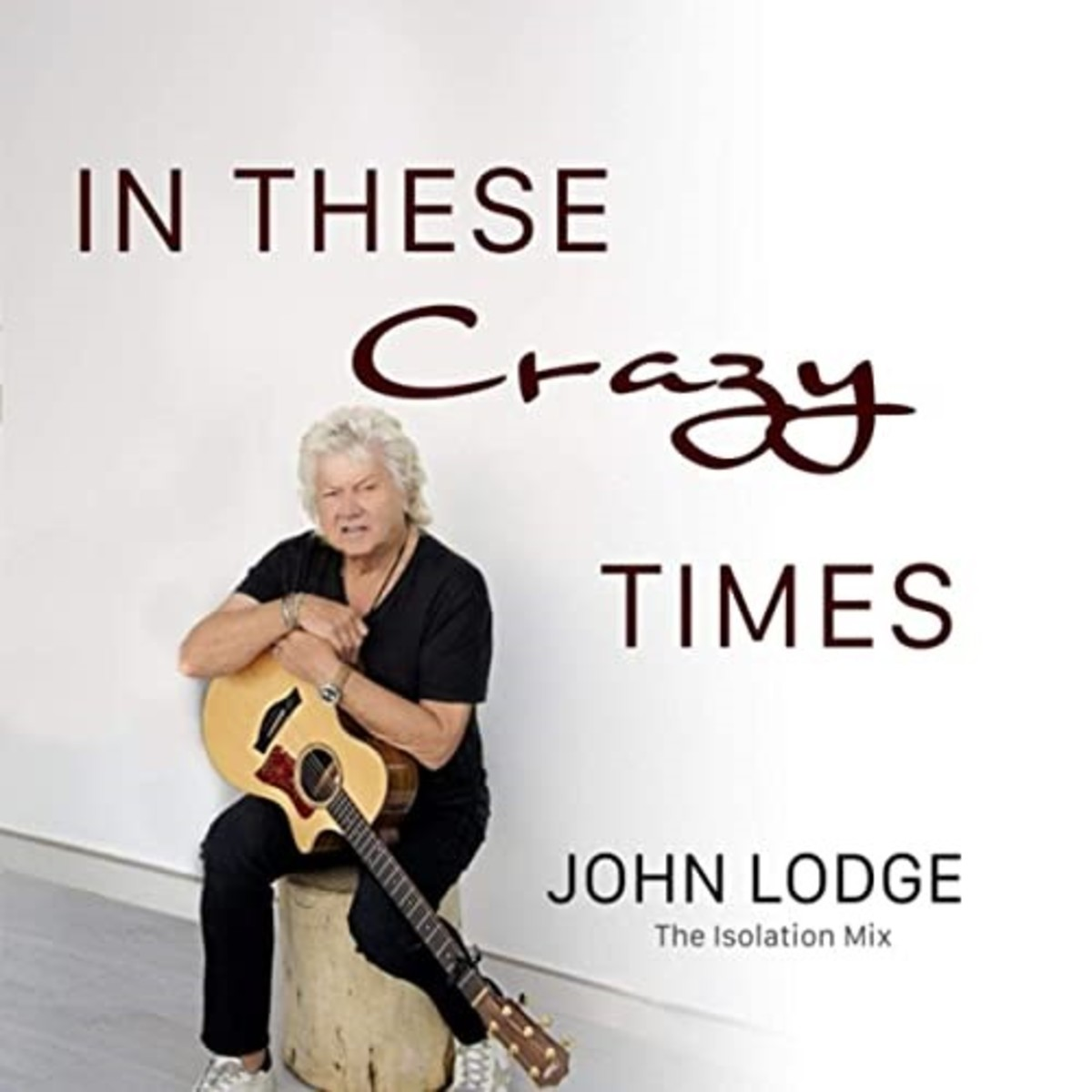 John Lodge Crazy