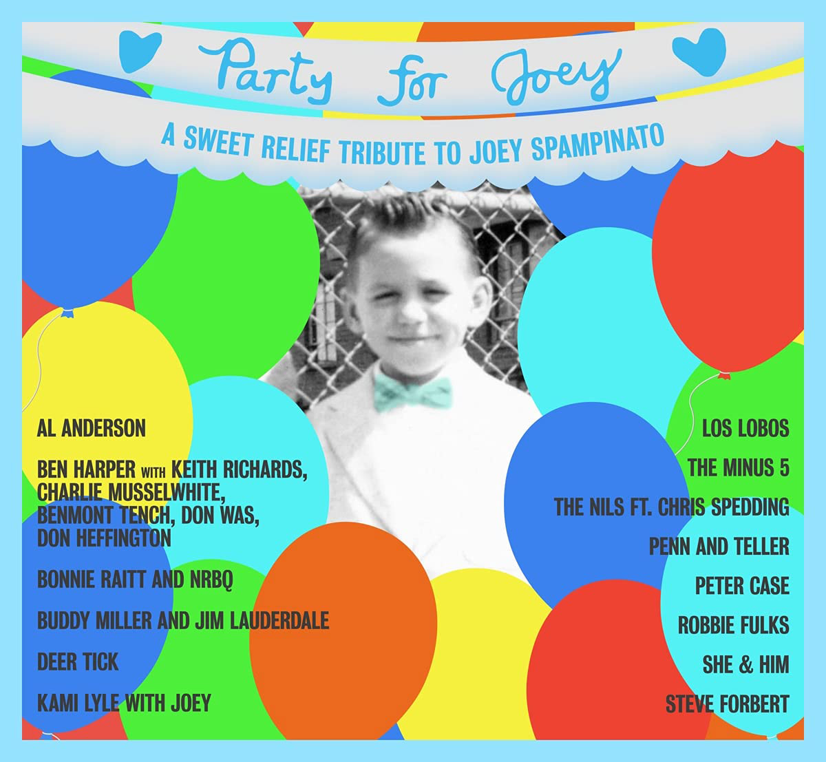 Party for Joey- A Sweet Relief Tribute to Joey Spampinato