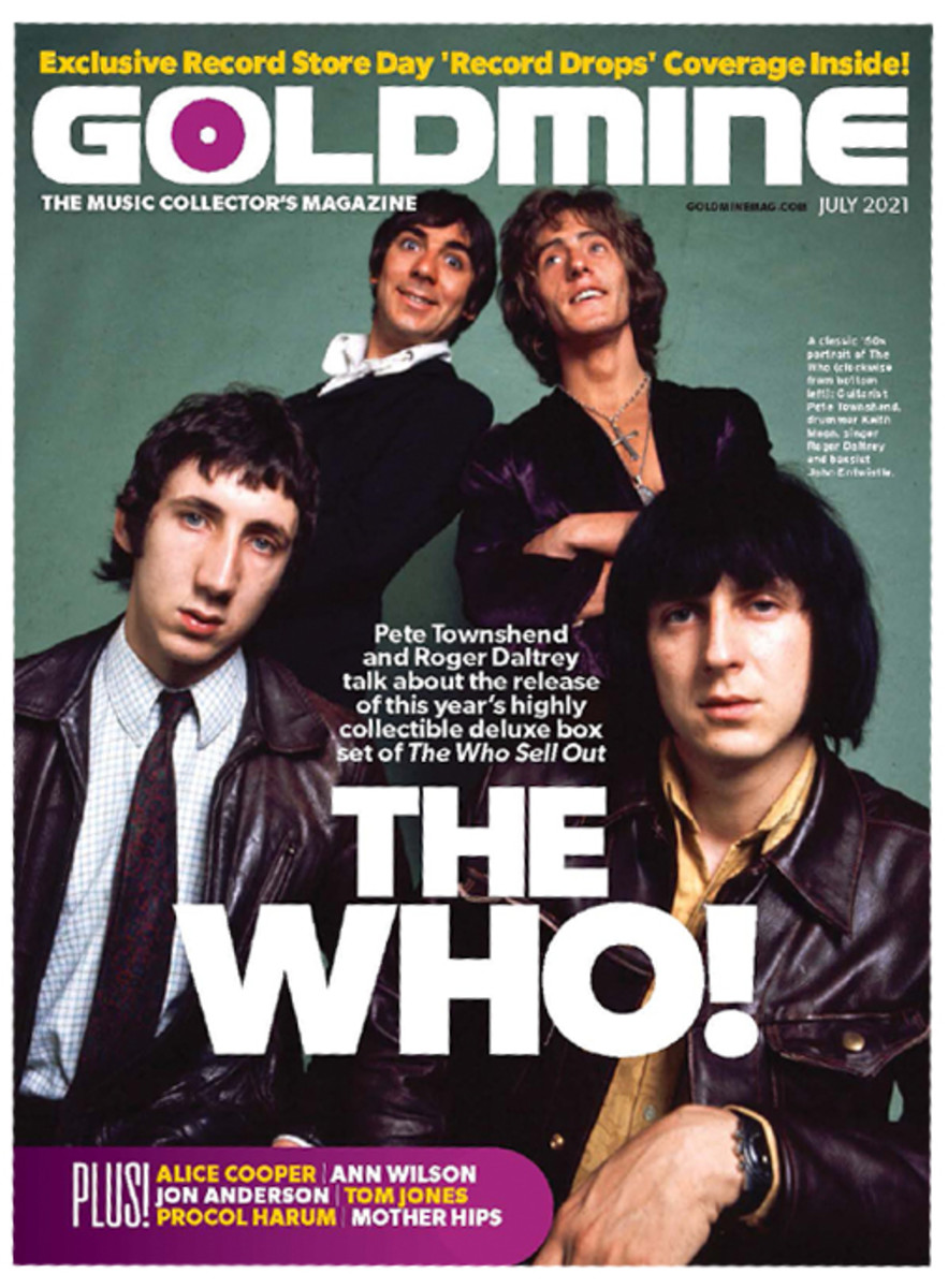 The above Q&A was published in the July 2021 print edition of Goldmine, along with a full-length interview with The Who guitarist Pete Townshend.