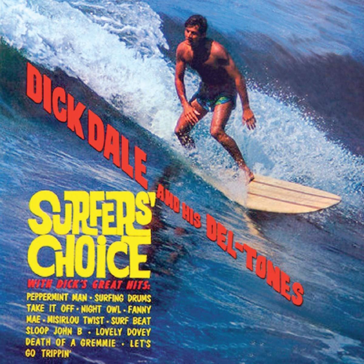 Dick Dale & His Del-Tones Surfer's Choice
